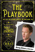 Libro in inglese The Playbook: Suit Up. Score Chicks. Be Awesome. Barney Stinson Matt Kuhn