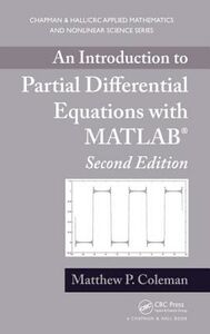 Libro in inglese An Introduction to Partial Differential Equations with MATLAB  - Matthew P. Coleman