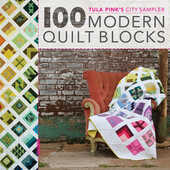 Libro in inglese 100 Modern Quilt Blocks: Tula Pink's City Sampler Tula Pink