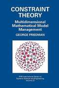 Libro in inglese Constraint Theory: Multidimensional Mathematical Model Management George Friedman