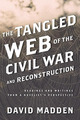Tangled Web of the Civil War and Reconstruction: Readings and Writings from a Novelist's Perspective