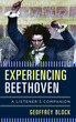 Experiencing Beethoven: A Listener's Com