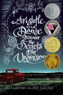 Aristotle and Dante Discover the Secrets of the Universe - Benjamin Alire Saenz - cover