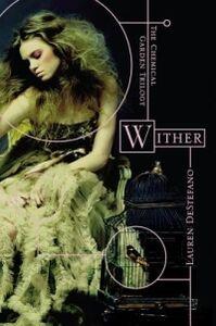 Libro in inglese Wither  - Lauren DeStefano