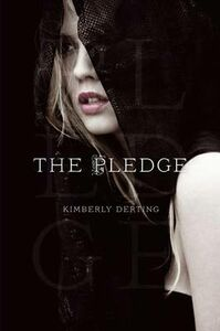Libro in inglese The Pledge  - Kimberly Derting