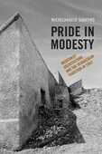 Libro in inglese Pride in Modesty: Modernist Architecture and the Vernacular Tradition in Italy Michelangelo Sabatino