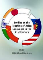 Studies on the Teaching of Asian Languages in the 21st Century