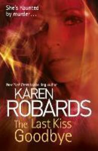 The Last Kiss Goodbye - Karen Robards - cover