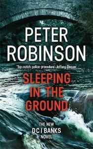 Sleeping in the Ground: DCI Banks 24 - Peter Robinson - cover