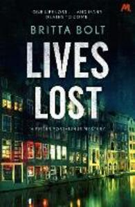 Lives Lost: Pieter Posthumus Mystery 2 - Britta Bolt - cover