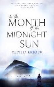In the Month of the Midnight Sun - Cecilia Ekback - cover