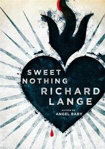 Sweet Nothing: Stories - Richard Lange - cover