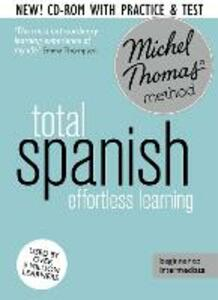 Total Spanish Foundation Course: Learn Spanish with the Michel Thomas Method - Michel Thomas - cover