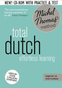 Total Dutch Foundation Course: Learn Dutch with the Michel Thomas Method - Els Van Geyte,Cobie Adkins-De Jong - cover