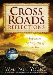 Cross Roads Reflections - Wm. Paul Young - cover
