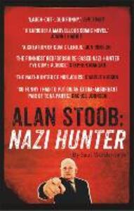 Alan Stoob: Nazi Hunter: A comic novel - Saul Wordsworth - cover