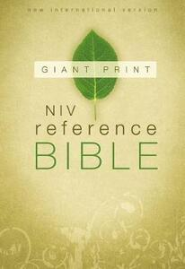 NIV Reference Bible, Giant Print Hardcover - New International Version - cover