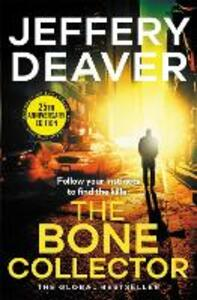 The Bone Collector: The thrilling first novel in the bestselling Lincoln Rhyme mystery series - Jeffery Deaver - cover