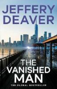 The Vanished Man: Lincoln Rhyme Book 5 - Jeffery Deaver - cover