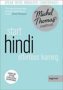 Start Hindi (Learn Hindi with the Michel Thomas Method) - Akshay Bakaya - cover