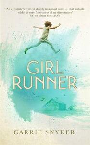 Girl Runner - Carrie Snyder - cover