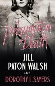 A Presumption of Death - Dorothy L. Sayers,Jill Paton Walsh - cover