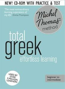 Total Greek Foundation Course: Learn Greek with the Michel Thomas Method - Hara Garoufalia-Middle,Howard Middle - cover