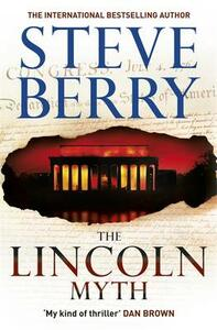 The Lincoln Myth - Steve Berry - cover