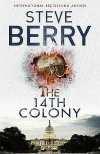 The 14th Colony: Book 11 - Steve Berry - cover