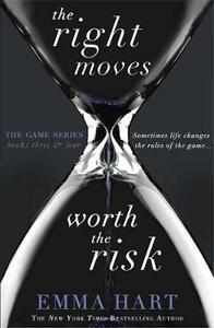 The Right Moves & Worth the Risk (The Game 3 & 4 bind-up) - Emma Hart - cover