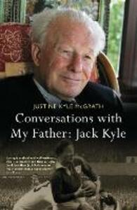 Conversations with My Father: Jack Kyle - Justine Kyle McGrath - cover