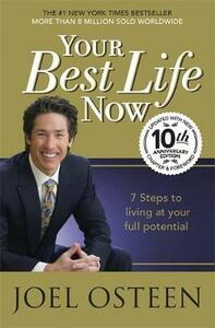 Your Best Life Now - Joel Osteen - cover