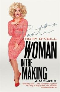 Woman in the Making: Panti's Memoir - Rory O'Neill - cover