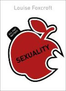 Sexuality: All That Matters - Louise Foxcroft - cover