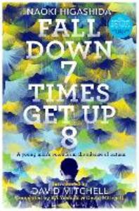 Fall Down Seven Times, Get Up Eight - Naoki Higashida - cover