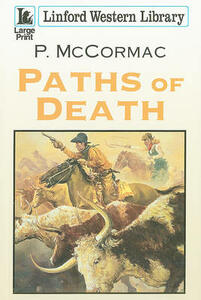 Paths Of Death - P. McCormac - cover