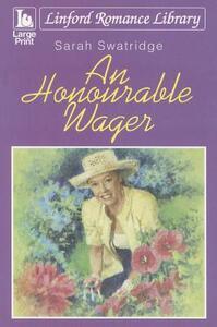 An Honourable Wager - Sarah Swatridge - cover