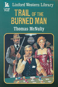 Trail Of The Burned Man - Thomas McNulty - cover