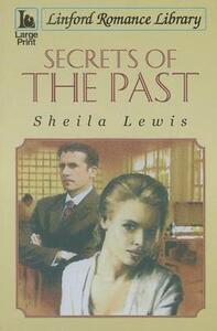 Secrets Of The Past - Sheila Lewis - cover