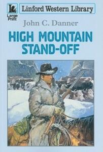 High Mountain Stand-Off - John C. Danner - cover