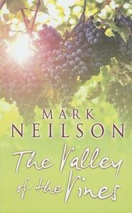 The Valley Of The Vines - Mark Neilson - cover