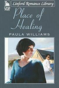 Place Of Healing - Paula Williams - cover