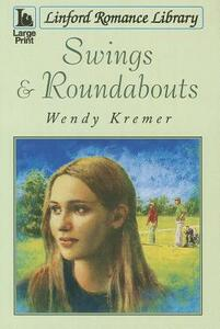 Swings And Roundabouts - Wendy Kremer - cover