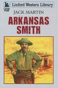Arkansas Smith - Jack Martin - cover