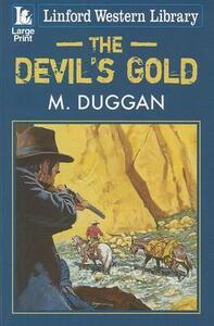 The Devil's Gold - M. Duggan - cover