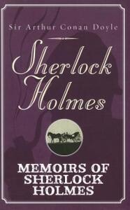 Memoirs Of Sherlock Holmes - Arthur Conan Doyle - cover