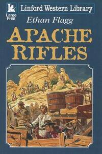 Apache Rifles - Ethan Flagg - cover