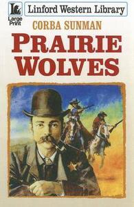 Prairie Wolves - Corba Sunman - cover