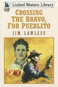 Crossing The Bravo, For Pueblito - Jim Lawless - cover