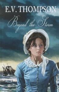 Beyond The Storm - E. V. Thompson - cover